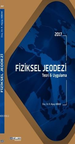 Fiziksel Jeodezi Teori ve Uygulama; Jeodezi