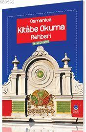 Osmanlıca Kitabe Okuma Rehberi