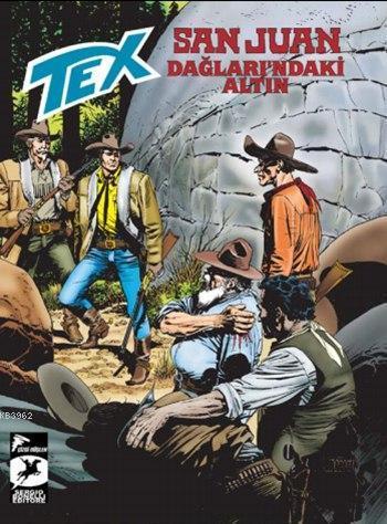 Tex 14; San Juan Dağları'ndaki Altın / Hermann'ın Gönüllüleri