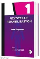 Fizyoterapi Rehabilitasyon 1 Genel Fizyoterapi