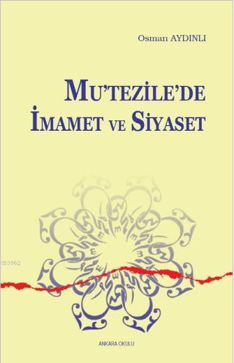 Mutezile'de İmamet ve Siyaset
