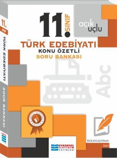 11. Sınıf Açık Uçlu Türk Edebiyatı Konu Özetli Soru Bankası