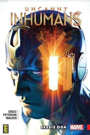 Uncanny Inhumans 2: Sessiz Oda