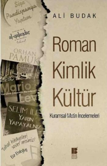Roman Kimlik Kültür - Kurumsal Metin İncelemeleri