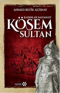 Kösem Sultan; Kadınlar Saltanatı