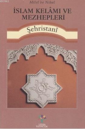 İslam Kelamı ve Mezhepleri