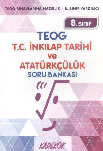 8. Sınıf TEOG T.C. İnkılap Tarihi ve Atatürkçülük Soru Bankası