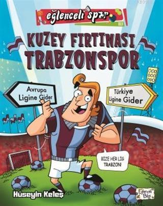 Kuzey Fırtınası Trabzon