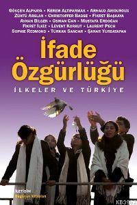 İfade Özgürlüğü; İlkeler ve Türkiye
