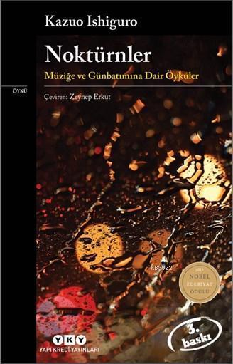 Noktürnler; Müziğe Ve Günbatımına Dair Öyküler
