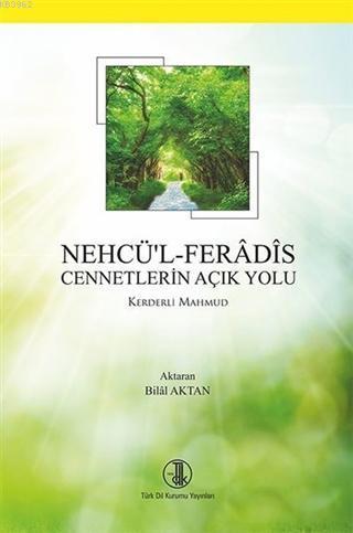 Nehcü'l Feradis - Cennetlerin Açık Yolu