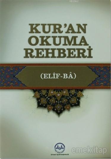 Kur'an Okuma Rehberi; (Elif-Ba)