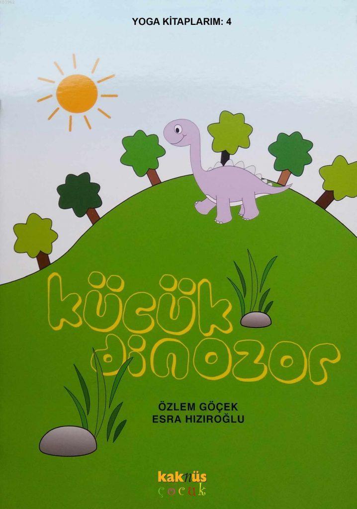 Küçük Dinozor; Yoga Kitaplarım 4