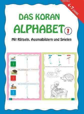 Das Koran Alphabet 1; Malbuch Mit Übungen (Bulmacalı Kuran Elifbası 1)