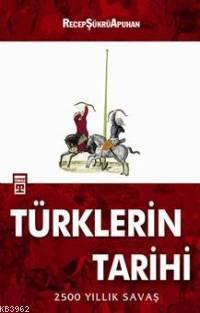 Türklerin Tarihi; 2500 Yıllık Savaş