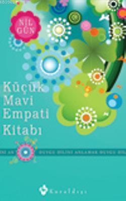 Küçük Mavi Empati Kitabı; Duygu Dilini Anlamak