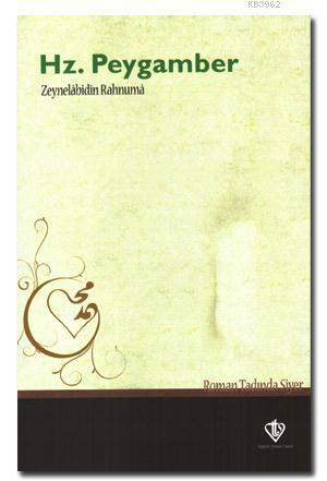 Hz. Peygamber; Roman Tadında Siyer