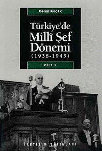 Türkiye´de Milli Şef Dönemi Cilt: 2; (1938-1945)