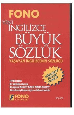 Yeni İngilizce Büyük Sözlük - İngilizce / Türkçe - Türkçe