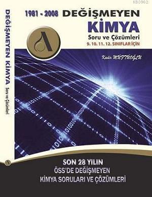 Değişmeyen Kimya Soru ve Çözümleri (1981-2008)
