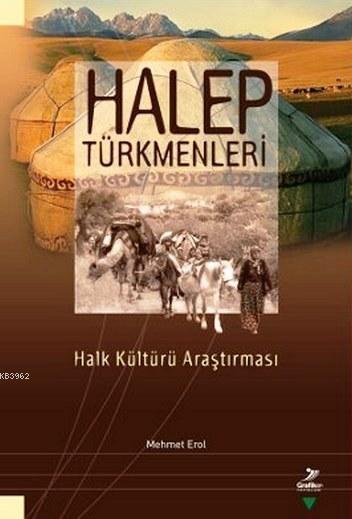 Halep Türkmenleri; Halk Kültürü Araştırması