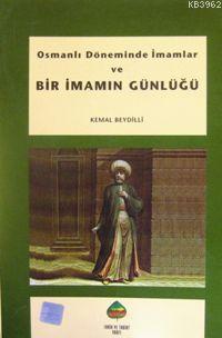 Osmanlı Döneminde İmamlar ve| Bir İmamın Günlüğü