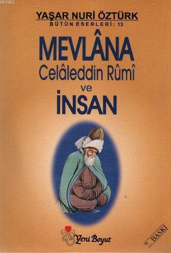 Mevlana Celaleddin Rumi ve İnsan