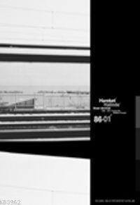 Hareket Halinde; 1986 - 2001 Fotografik Seyahat Projesi