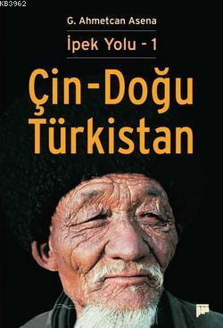 İpek Yolu 1 - Çin-Doğu Türkistan