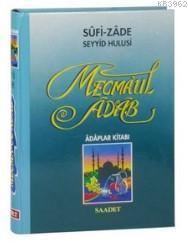 Mecmaul Adab, Adaplar Kitabı (Şamuha Kağıt); Adaplar Kitabı