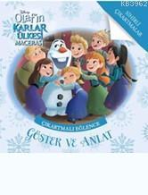 Olaf'ın Karlar Ülkesi Macerası Çıkartmalı Eğlence Göster ve Anlat