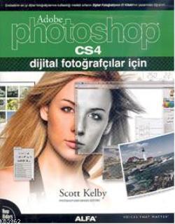 Photoshop CS4; Dijital Fotoğrafçılar İçin