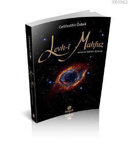 Levh-i Mahfuz; Evrenin işletim sistemi