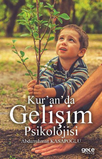 Kur'an'da Gelişim Psikolojisi