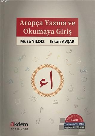 Arapça Yazma ve Okumaya Giriş; Bol Örnek ve Alıştırma İlaveli