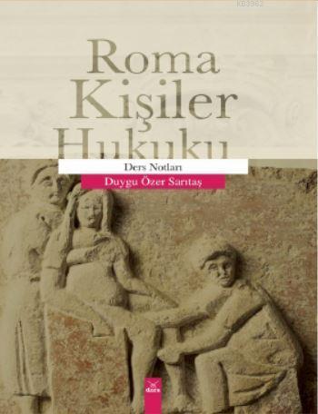 Roma Kişiler Hukuku; Ders Notları