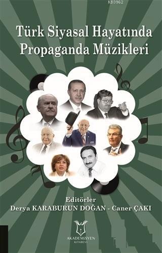 Türk Siyasal Hayatında Propaganda Müzikleri