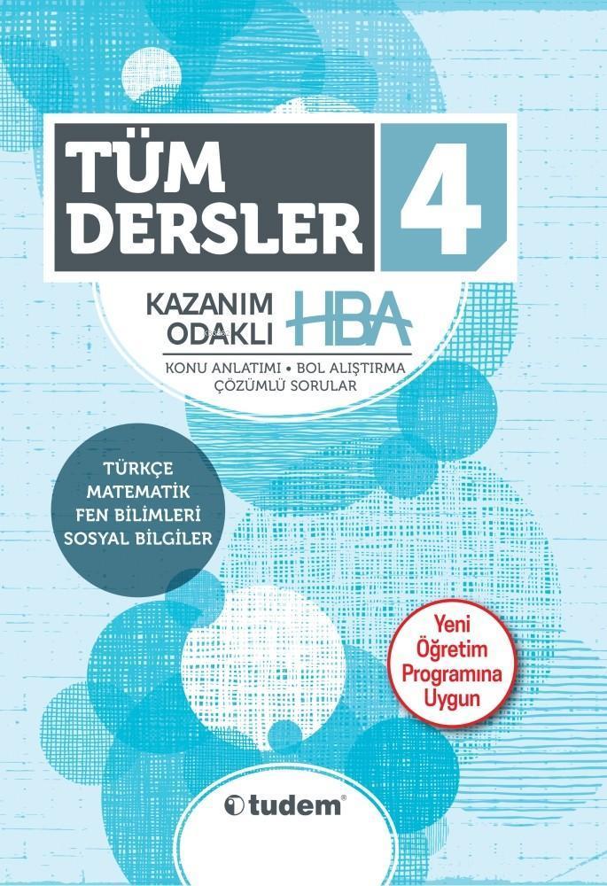 Tudem Yayınları 4. Sınıf Tüm Dersler Kazanım Odaklı HBA Konu Anlatımı Çözümlü Sorular Tudem