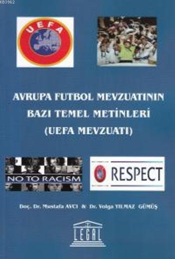 Avrupa Futbol Mevzuatının Bazı Temel Metinleri; UEFA Mevzuatı