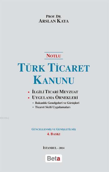 Türk Ticaret Kanunu (Notlu)