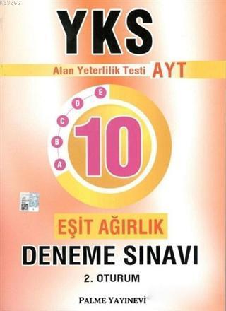 AYT Eşit Ağırlık 10 Deneme Sınavı Palme Yayınevi