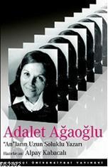 Adalet Ağaoğlu;