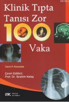 Klinik Tıpta Tanısı Zor 100 Vaka