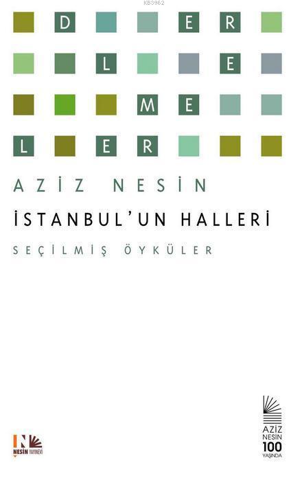 İstanbul'un Halleri; Seçilmiş Öyküler