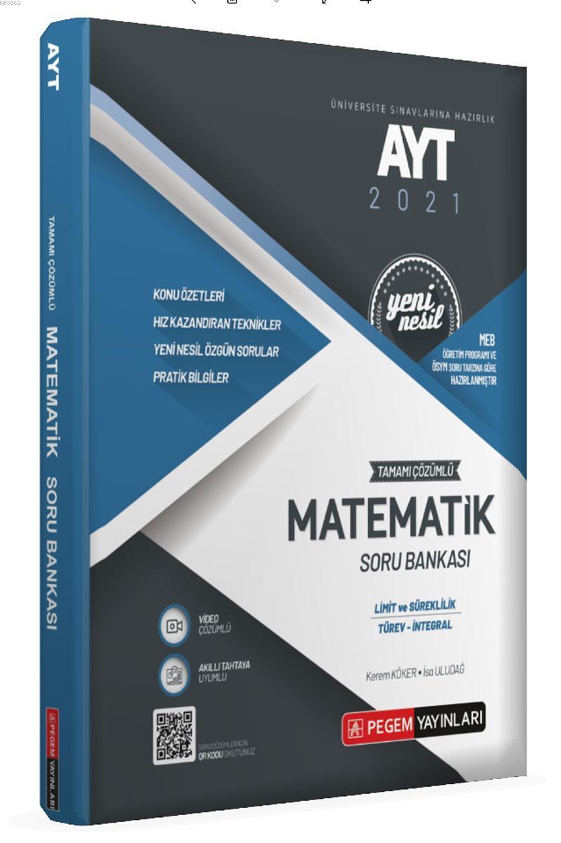 Üniversite Sınavlarını Hazırlık AYT Tamamı Çözümlü MATEMATİK (Limit-Türev -İntegral) Soru Bankası