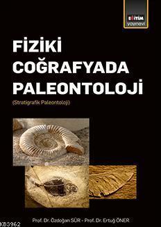 Fiziki Coğrafyada Paleontoloji