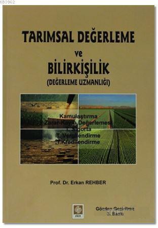 Tarımsal Değerleme ve Bilirkişilik; (Değerleme Uzmanı)