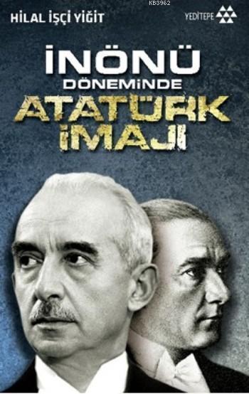 İnönü Döneminde Atatürk İmajı