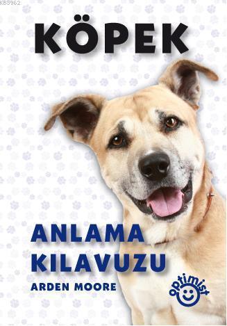Köpek; Anlama Kılavuzu
