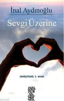 Sevgi Üzerine